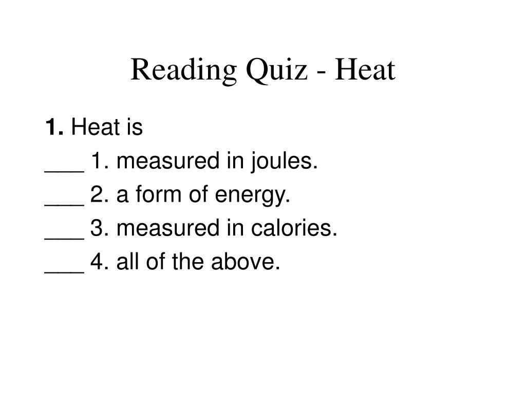 Reading Quiz - Heat