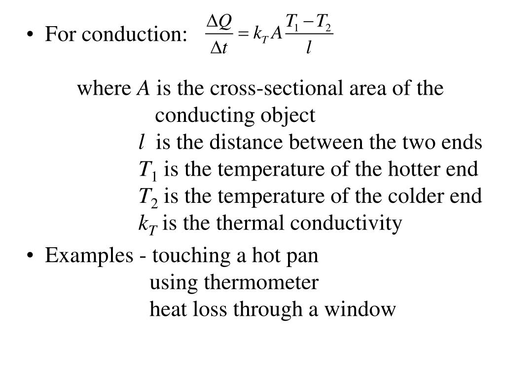 For conduction:																where
