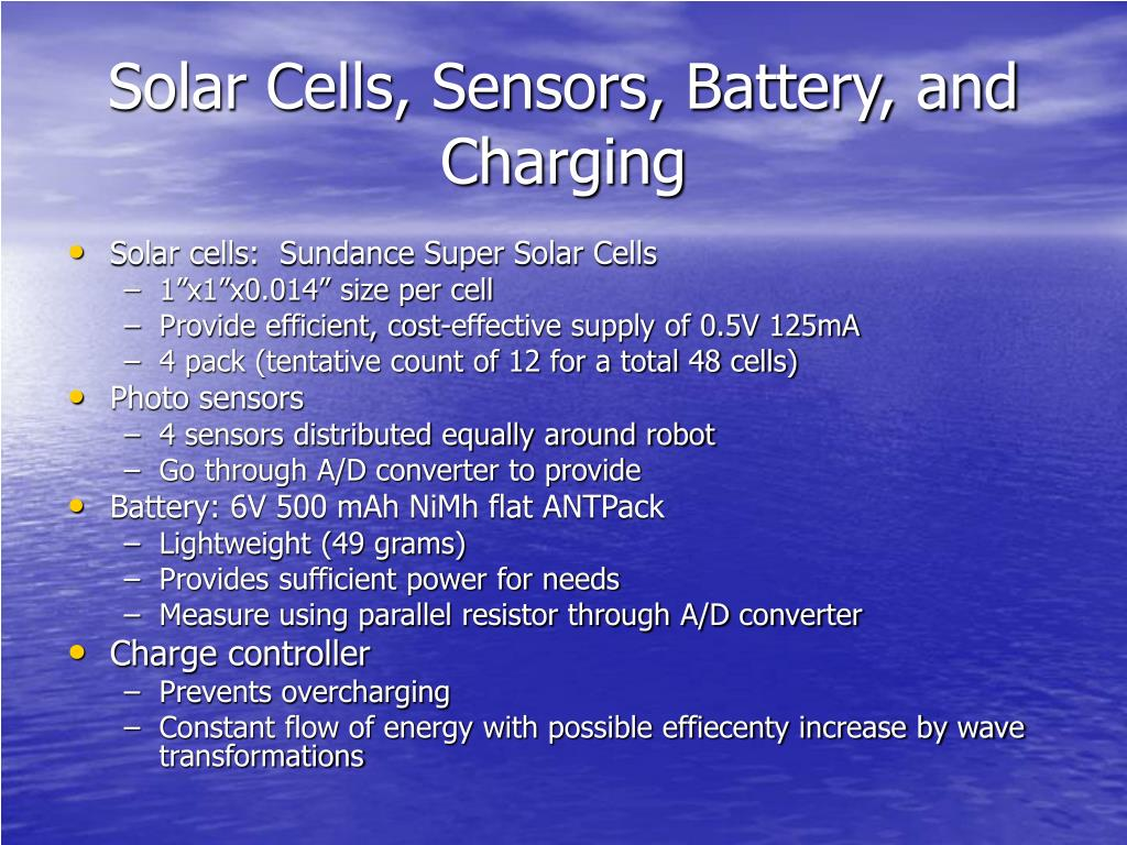Solar Cells, Sensors, Battery, and Charging