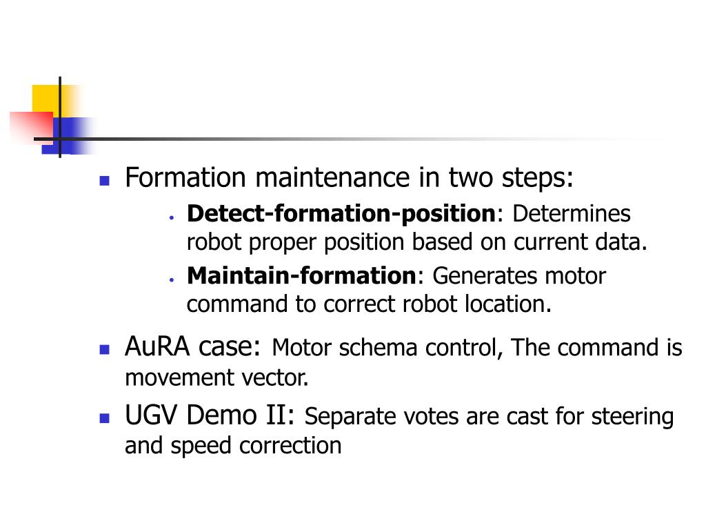 Formation maintenance in two steps: