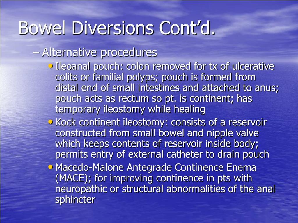 Bowel Diversions Cont'd.