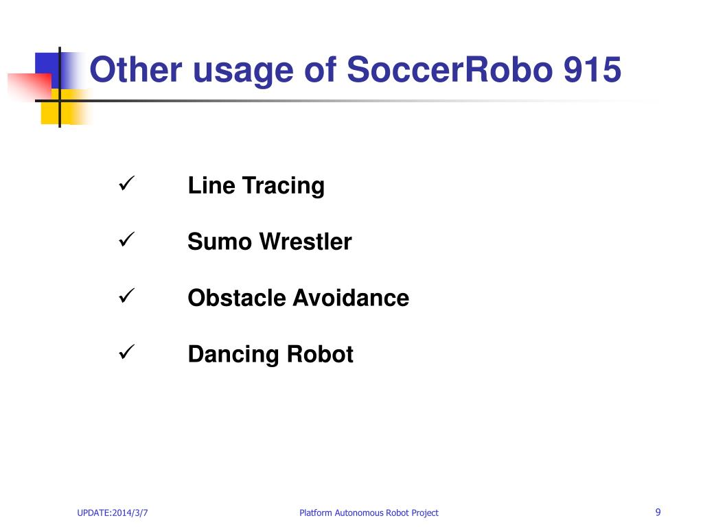 Other usage of SoccerRobo 915