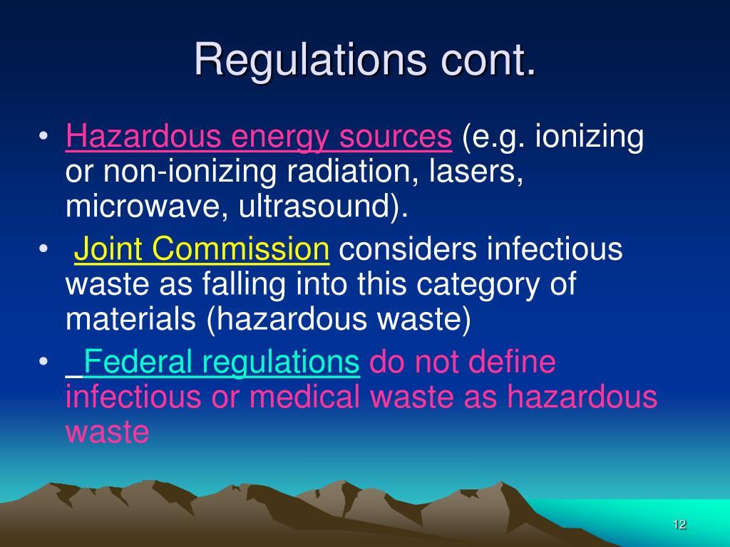 Regulations cont.