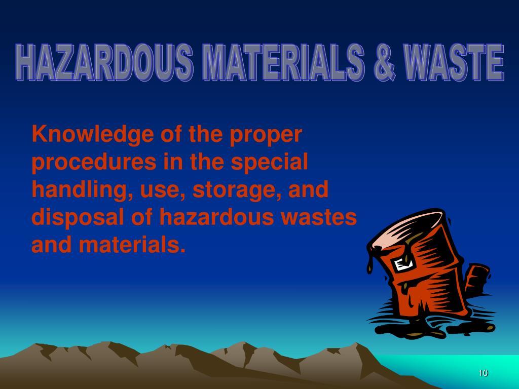 HAZARDOUS MATERIALS & WASTE
