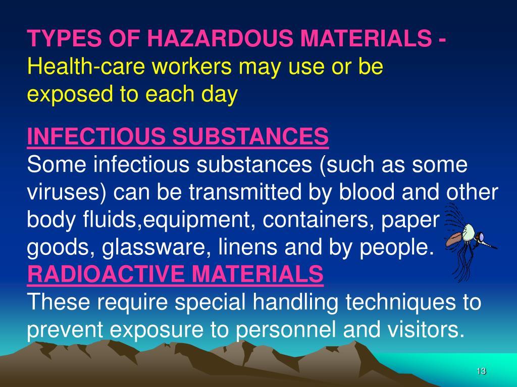 TYPES OF HAZARDOUS MATERIALS -
