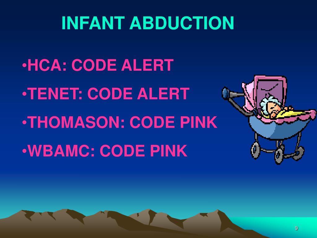 INFANT ABDUCTION