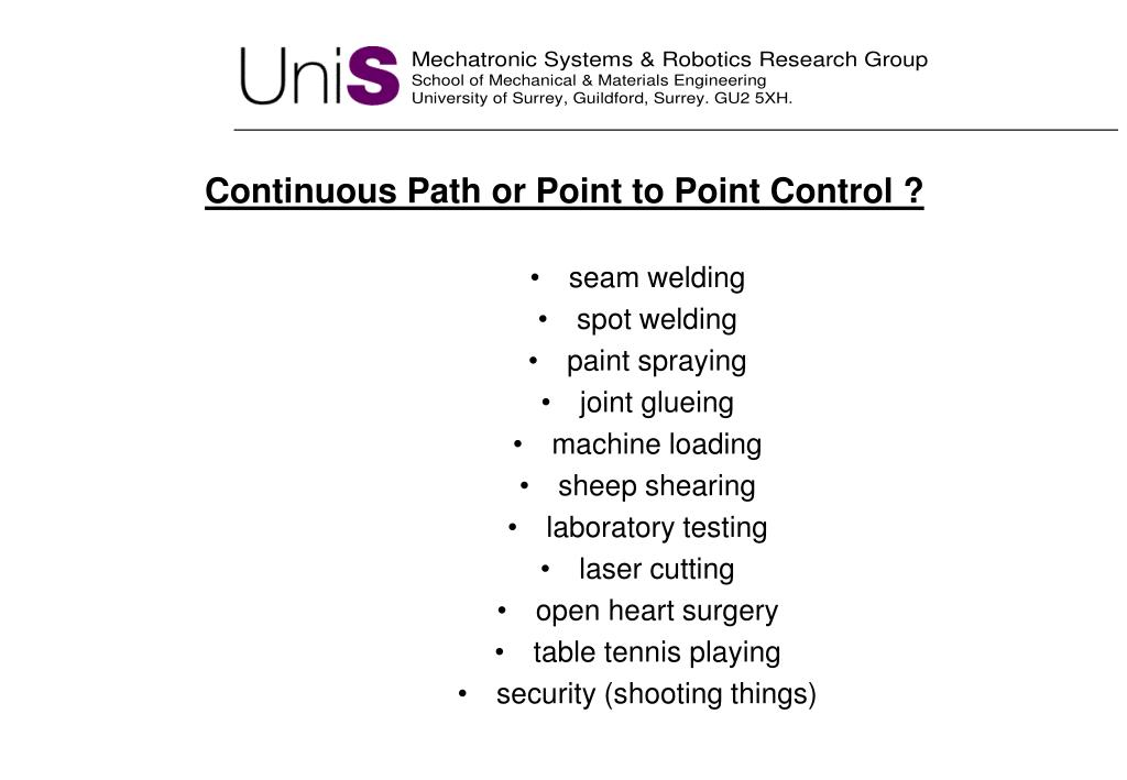 Continuous Path or Point to Point Control