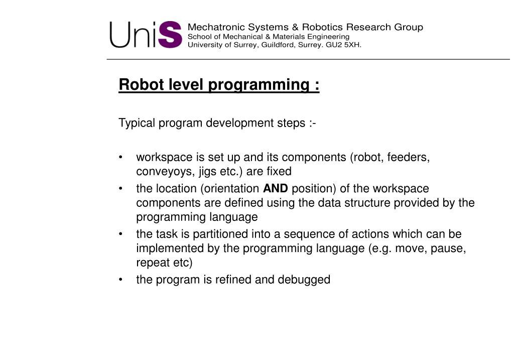 Robot level programming :