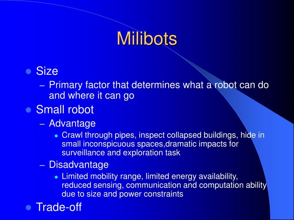 Milibots
