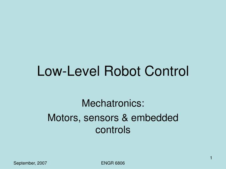 Low level robot control