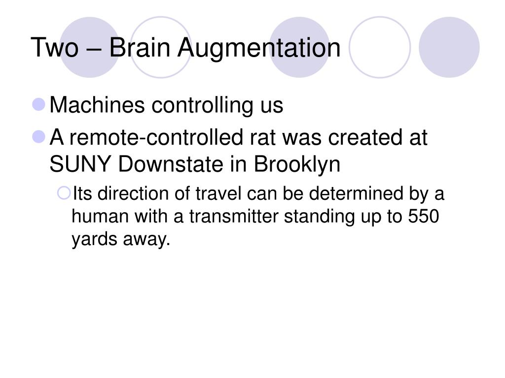 Two – Brain Augmentation