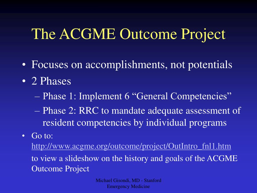 The ACGME Outcome Project