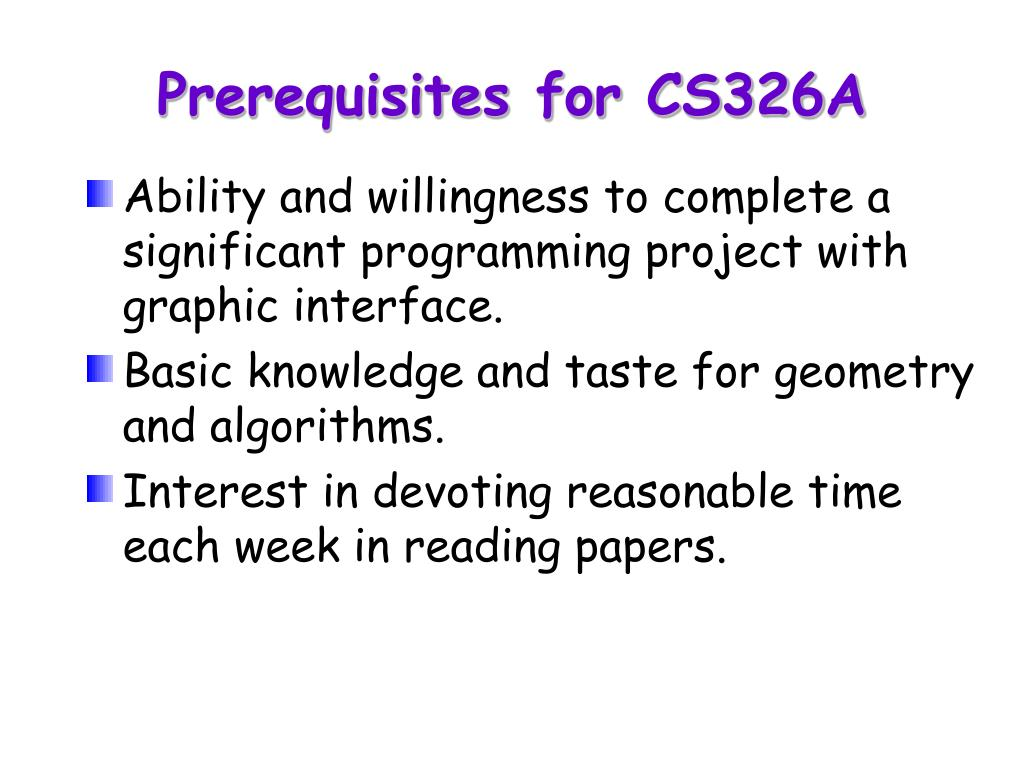 Prerequisites for CS326A