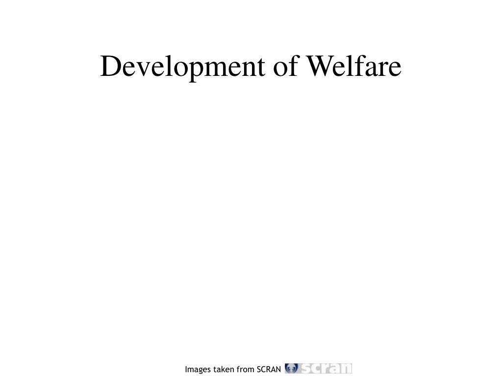 Development of Welfare