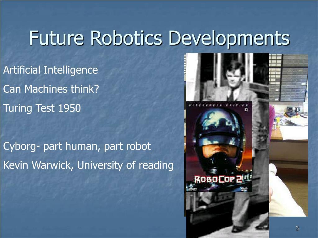 Future Robotics Developments