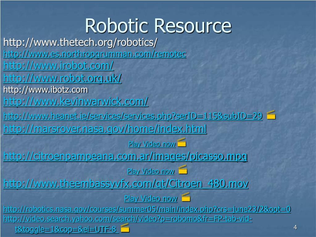 Robotic Resource