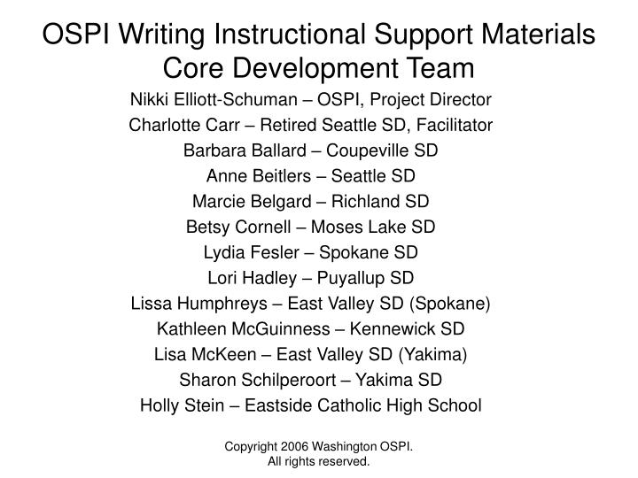 Ospi writing instructional support materials core development team
