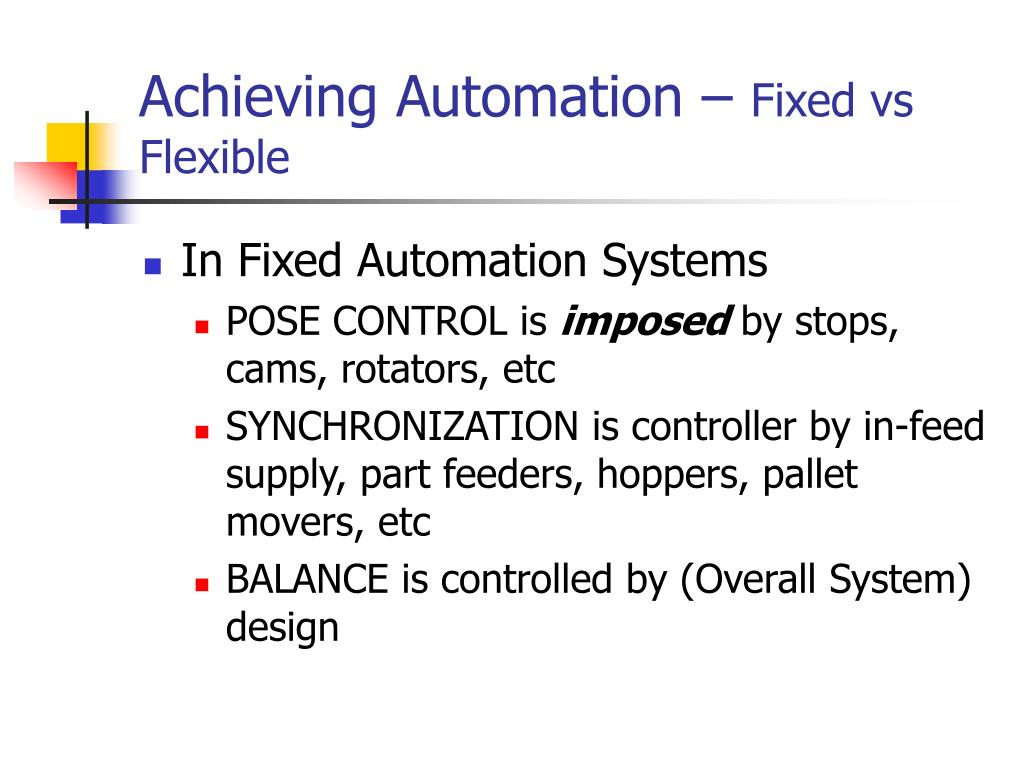 Achieving Automation –