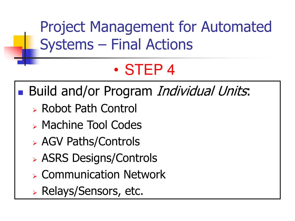 Project Management for Automated Systems – Final Actions