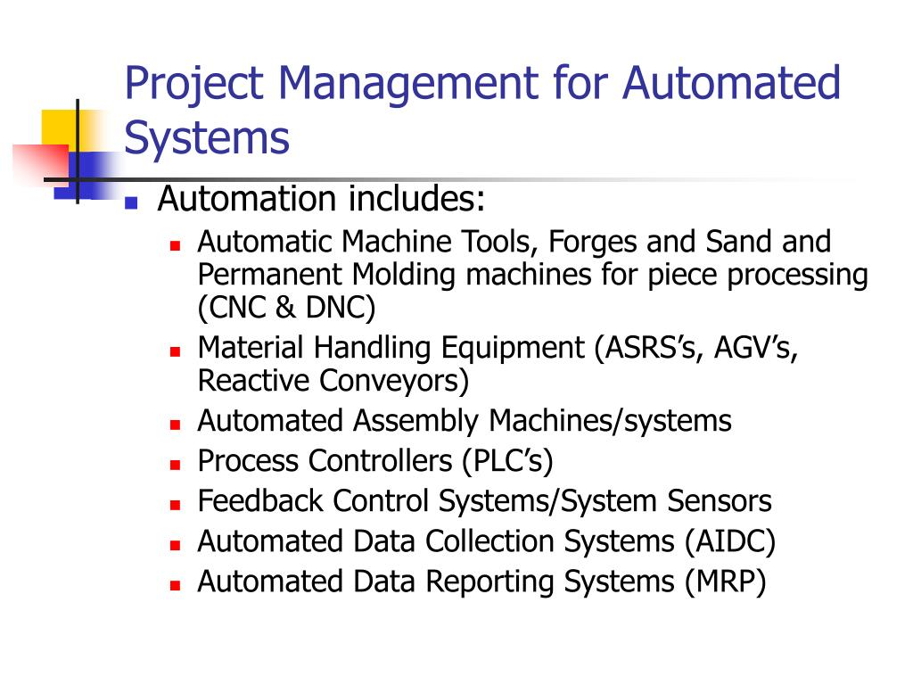 Project Management for Automated Systems