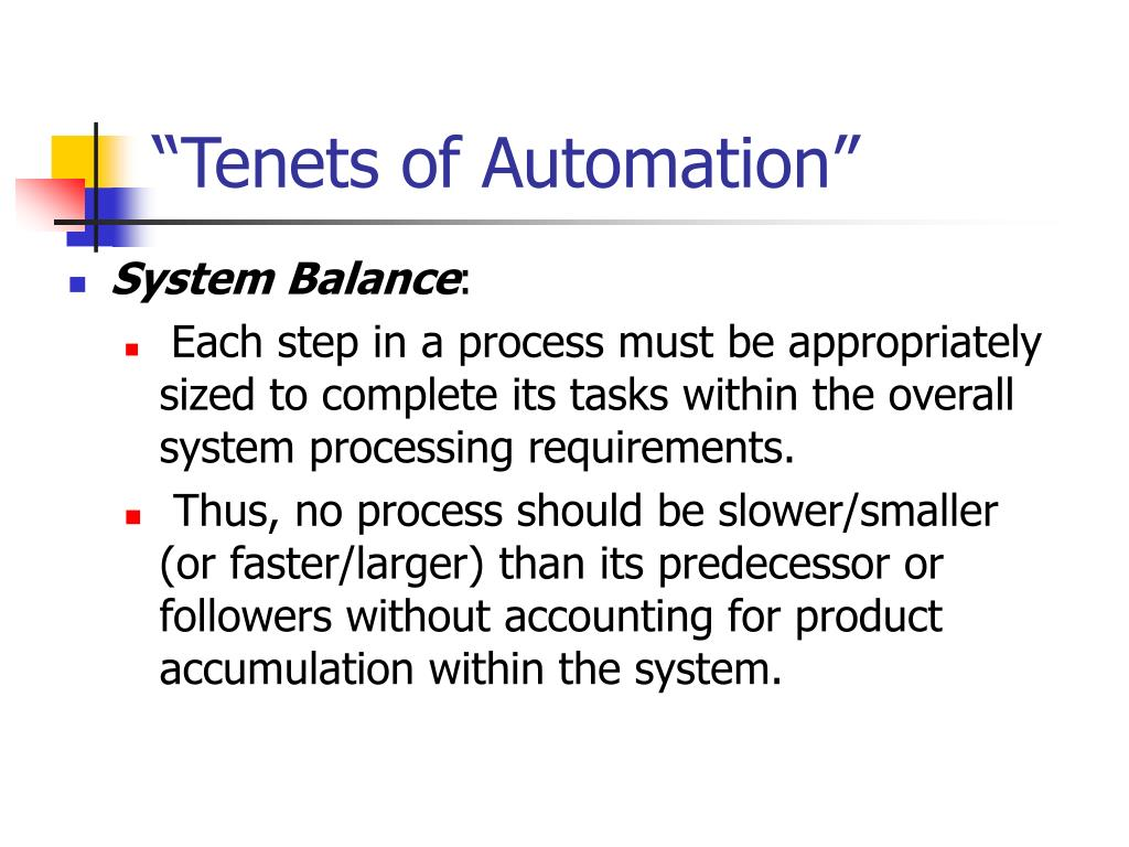 """Tenets of Automation"""