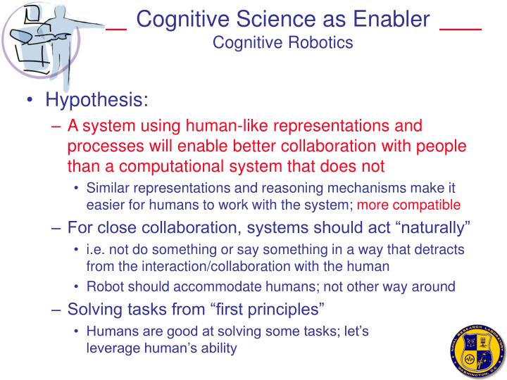 Cognitive science as enabler cognitive robotics