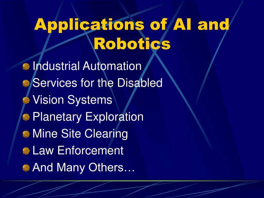 Applications of AI and Robotics
