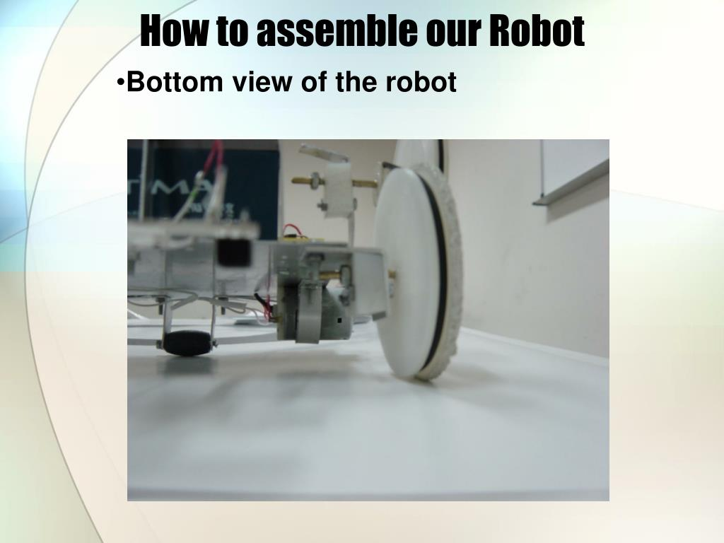 How to assemble our Robot
