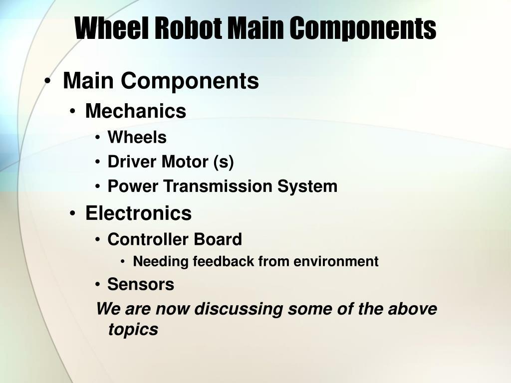 Wheel Robot Main Components