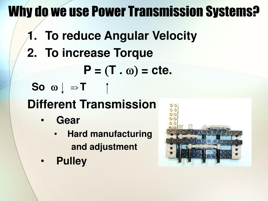Why do we use Power Transmission Systems?
