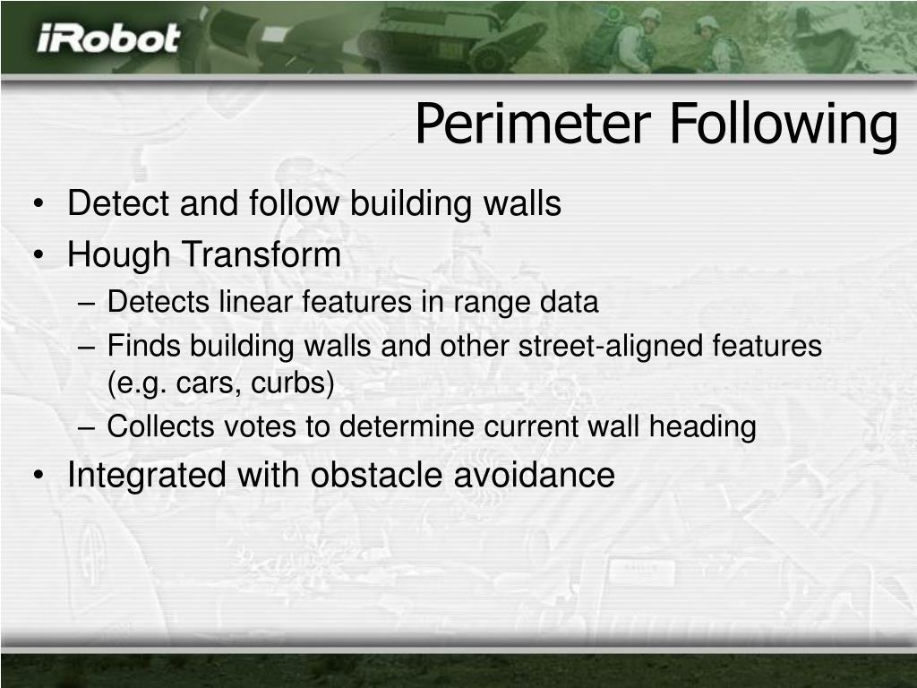 Perimeter Following