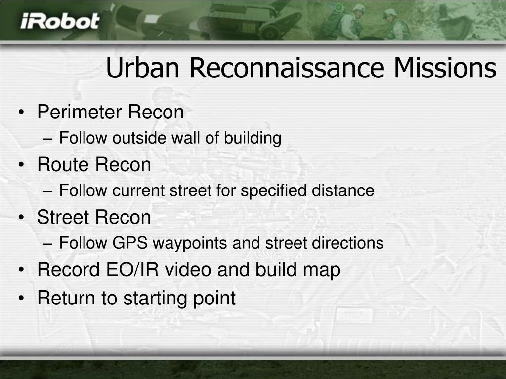 Urban Reconnaissance Missions