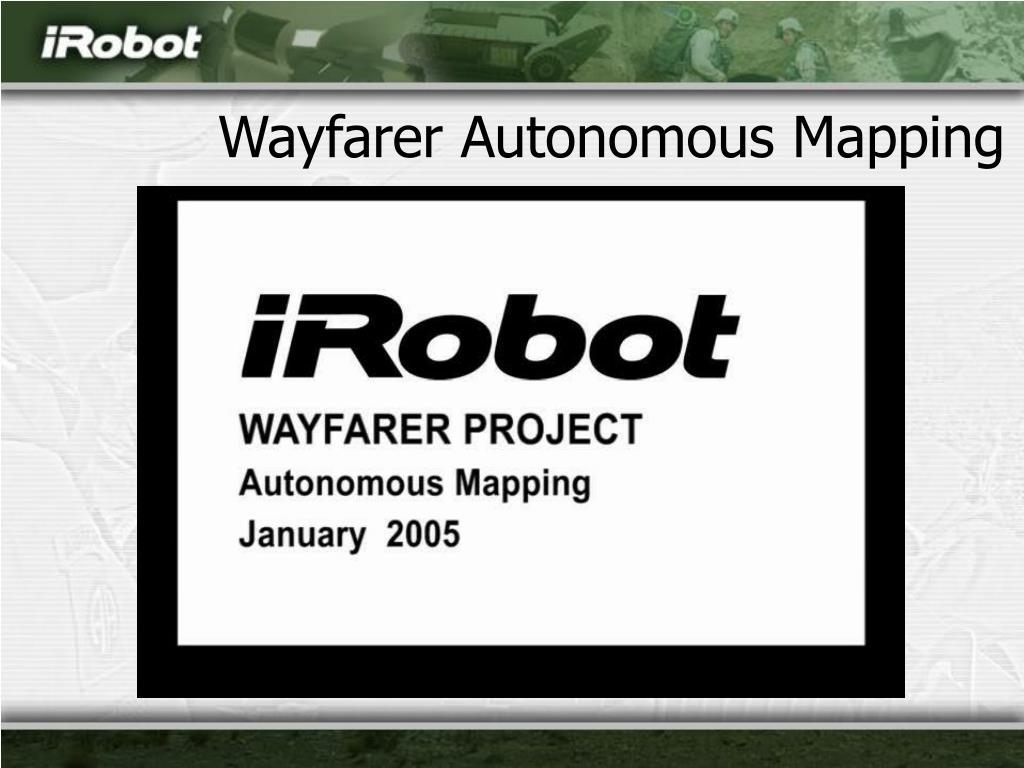 Wayfarer Autonomous Mapping