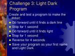 challenge 3 light dark program