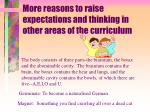 more reasons to raise expectations and thinking in other areas of the curriculum