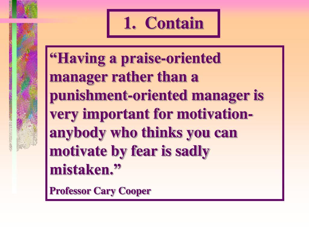 1.  Contain