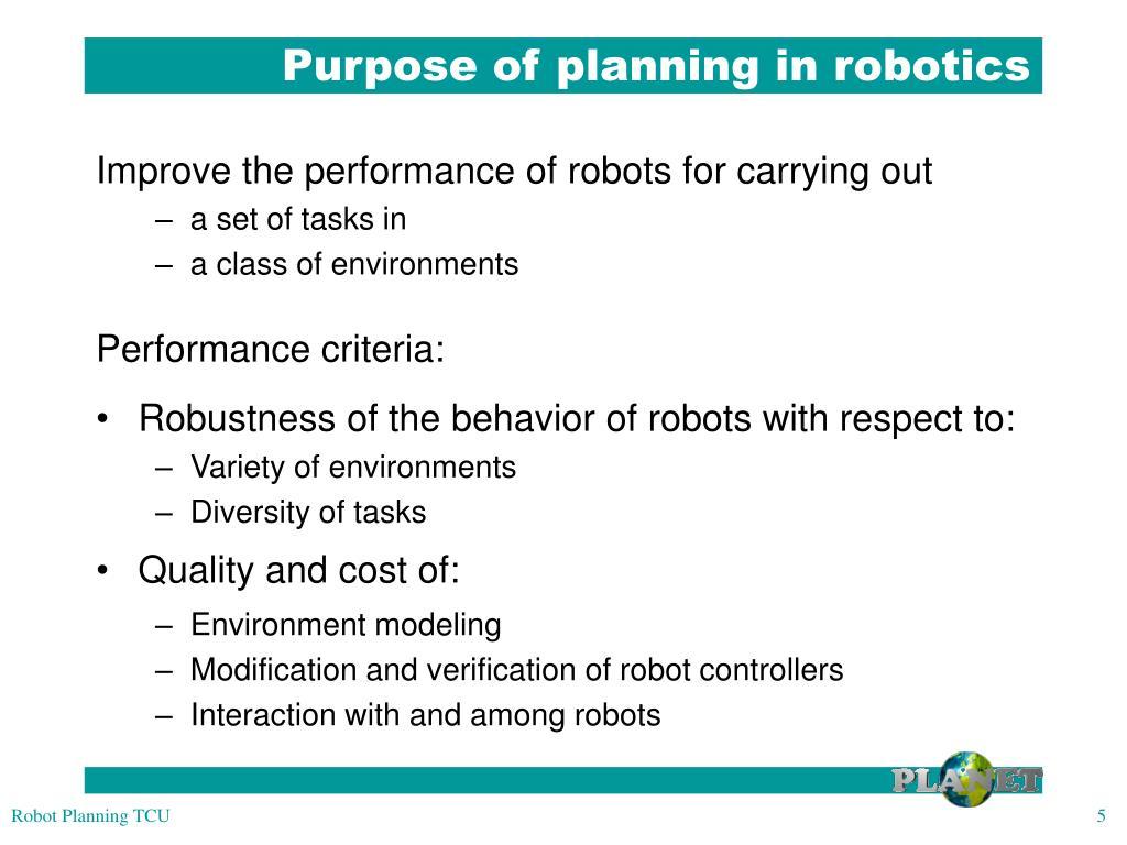 Purpose of planning in robotics