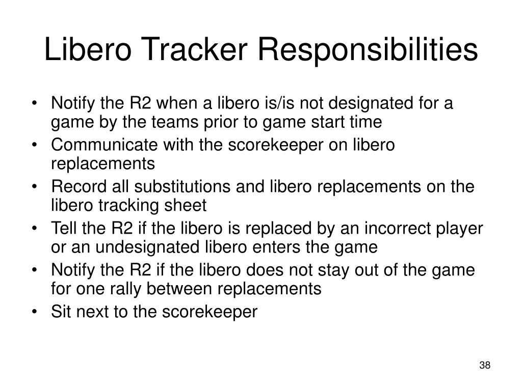 Libero Tracker Responsibilities