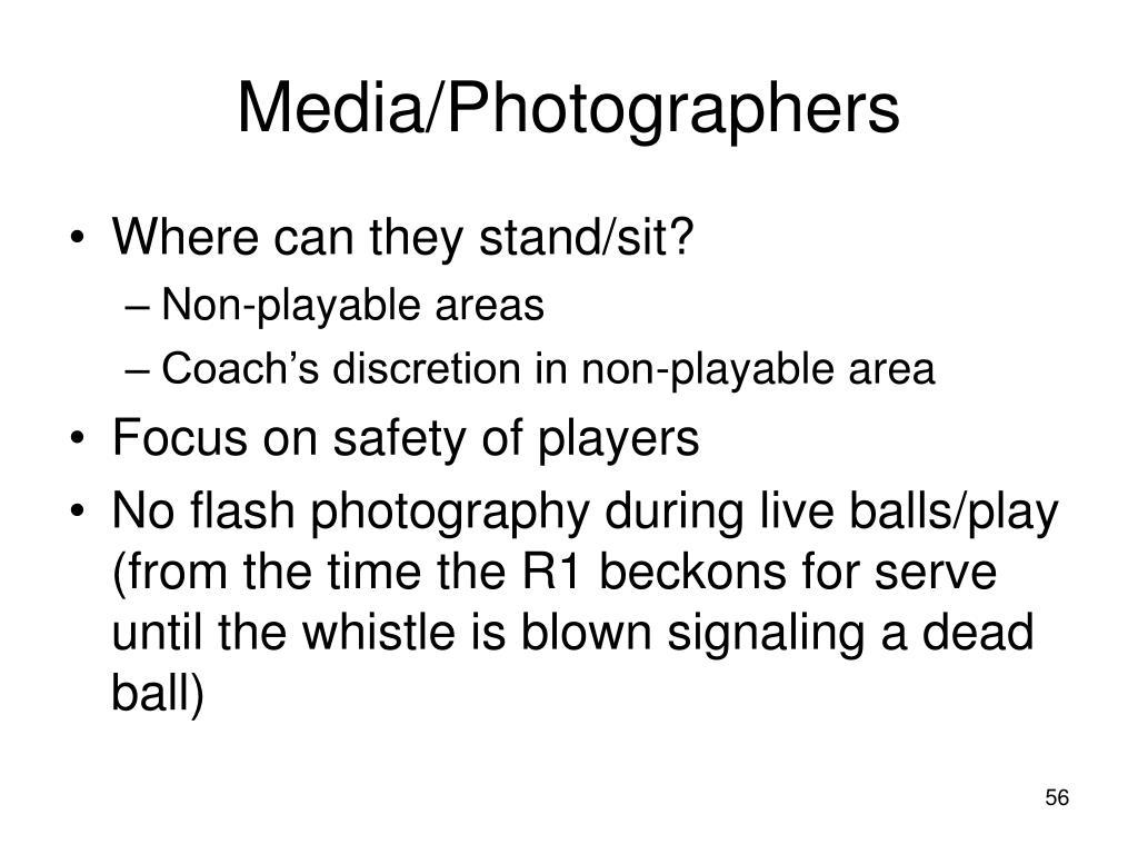Media/Photographers