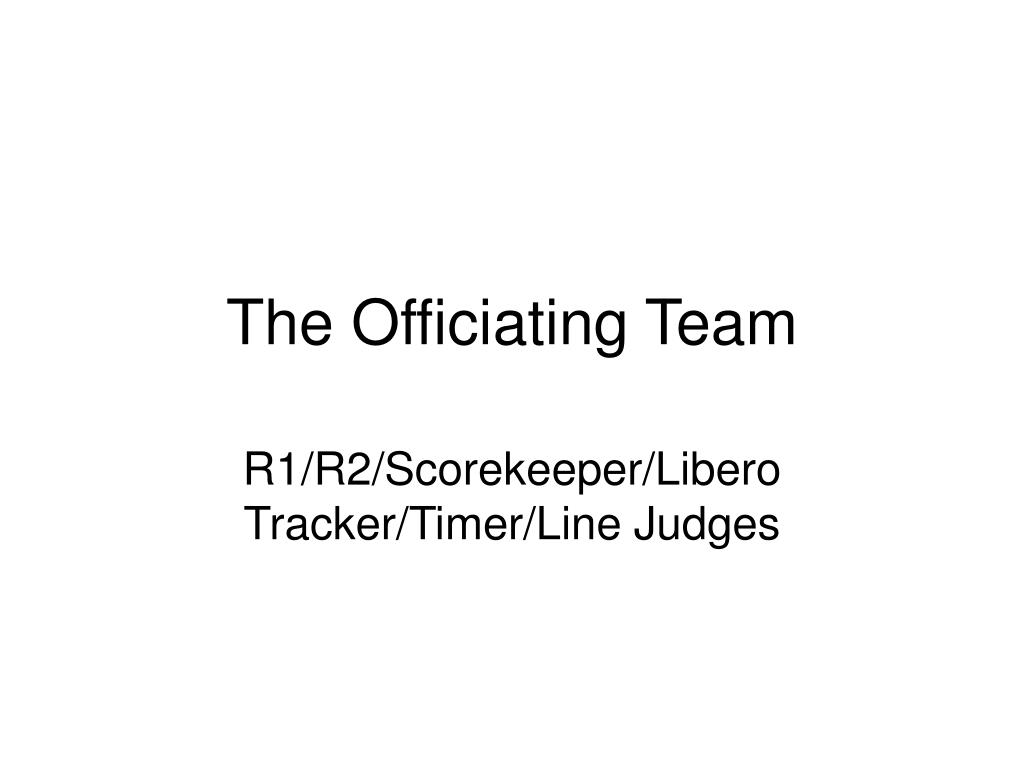The Officiating Team