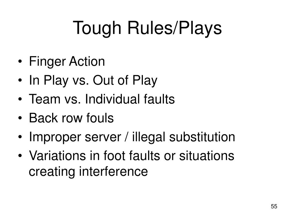 Tough Rules/Plays