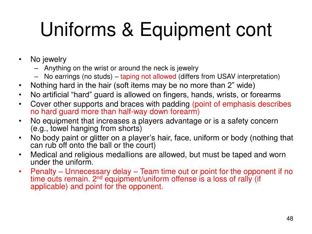 Uniforms & Equipment cont