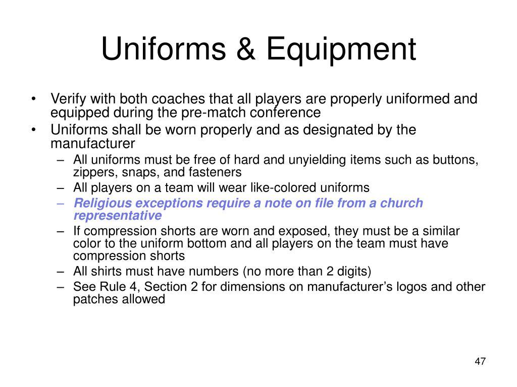 Uniforms & Equipment