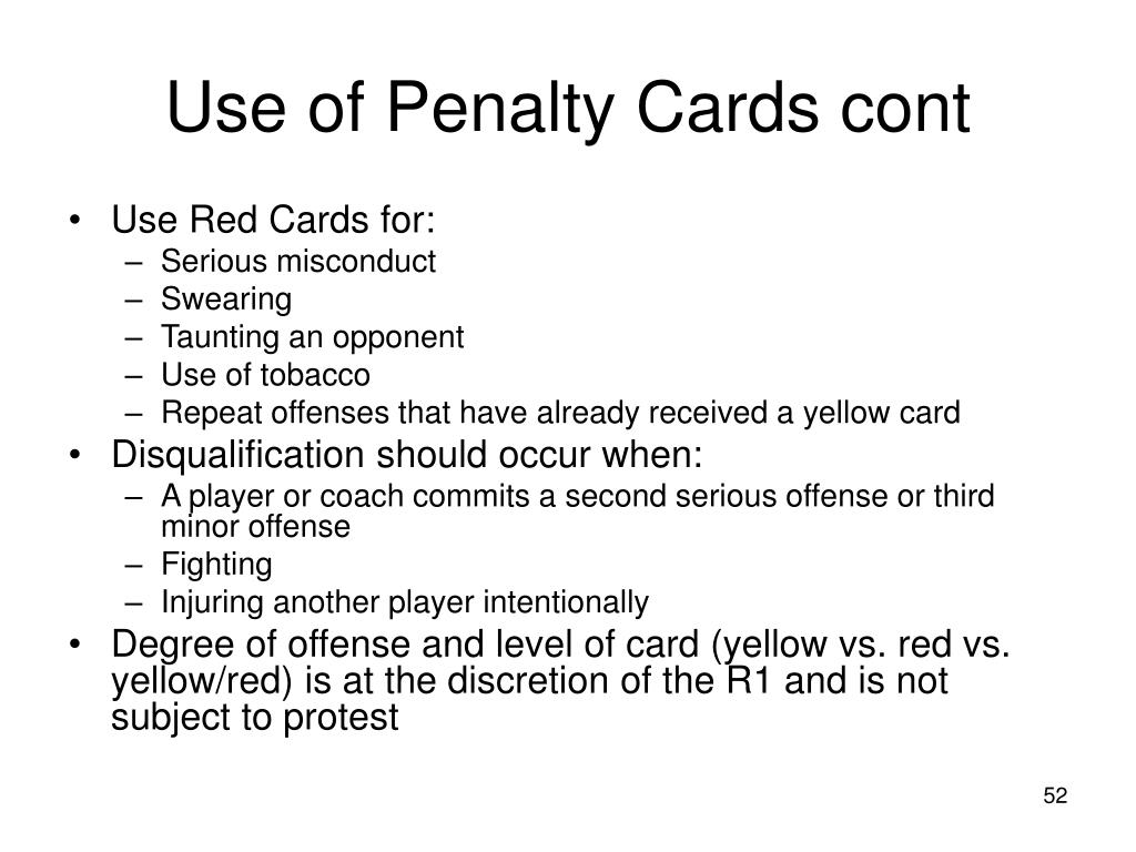 Use of Penalty Cards cont