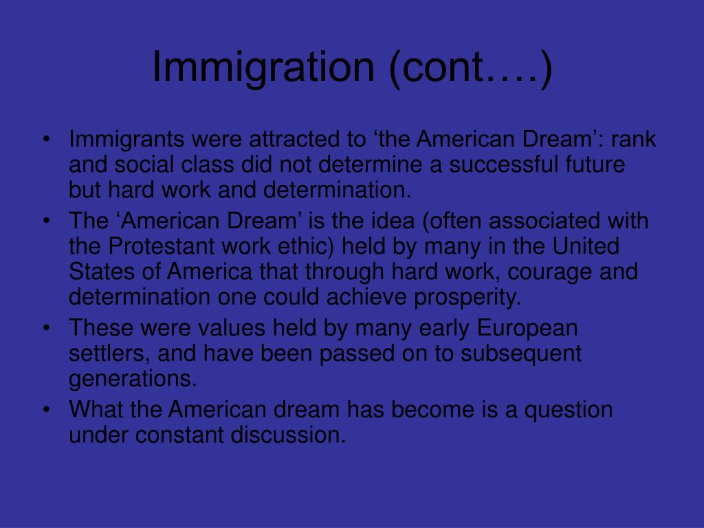 Immigration (cont….)