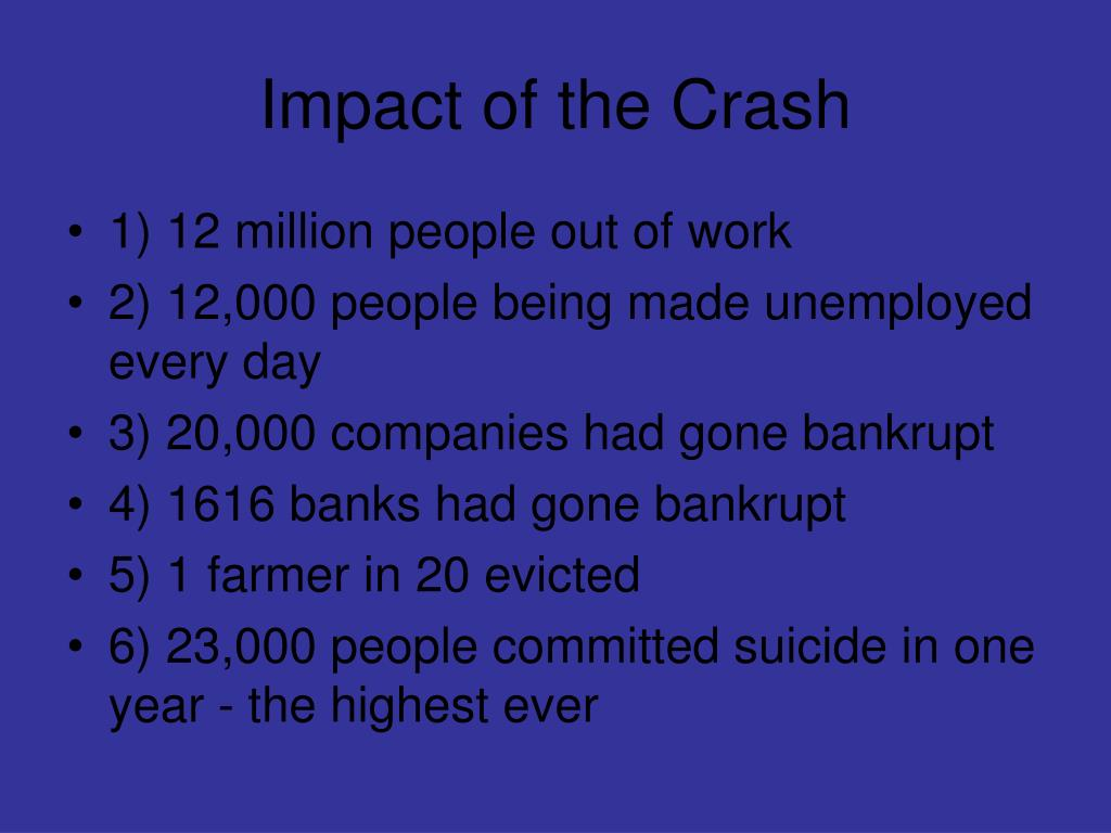Impact of the Crash