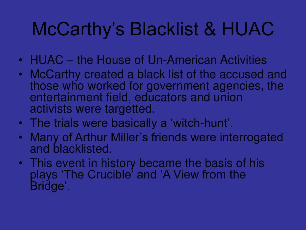 McCarthy's Blacklist & HUAC
