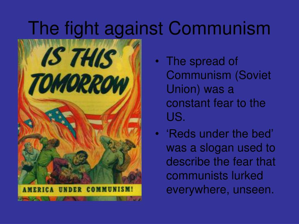 The fight against Communism