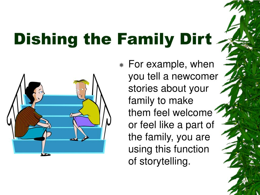 Dishing the Family Dirt