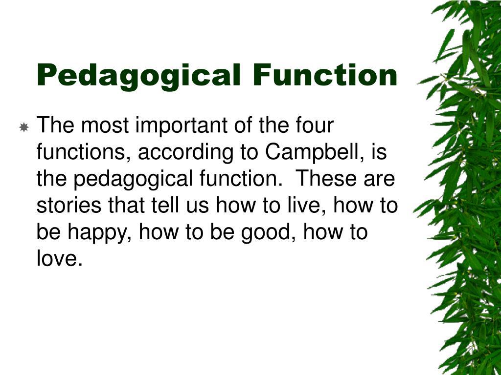 Pedagogical Function